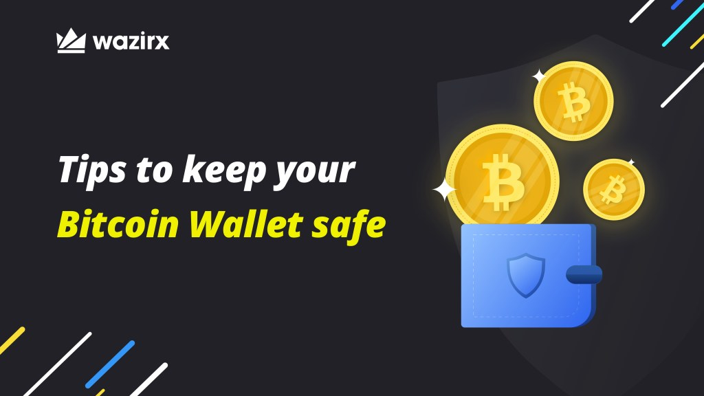 Tips to Keep Your Bitcoin Wallet Safe