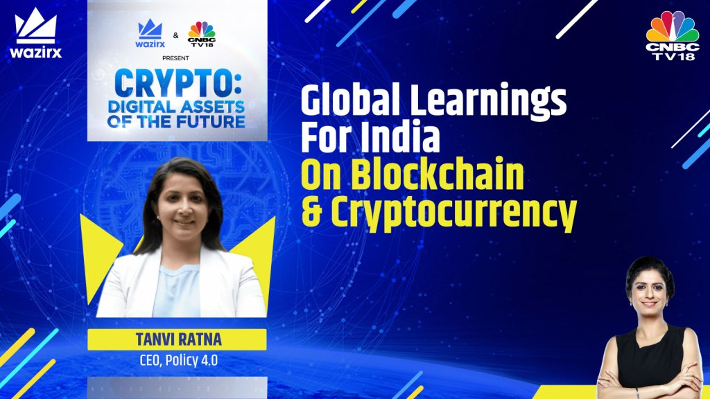 Tanvi Ratna on Global Learnings For India On Blockchain & Cryptocurrency