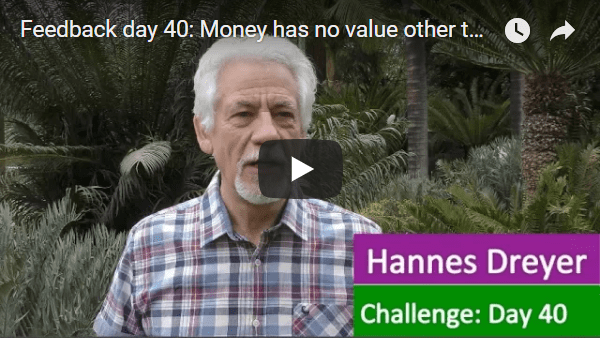 [Day 40] Money Has No Value Other Than The Value You Assign It.…