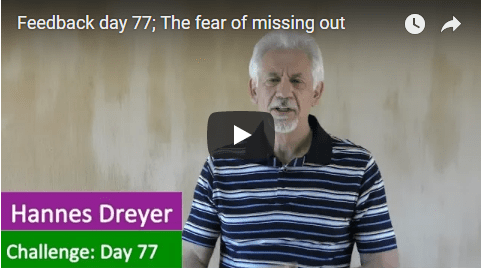 [Day 77] The Fear Of Missing Out
