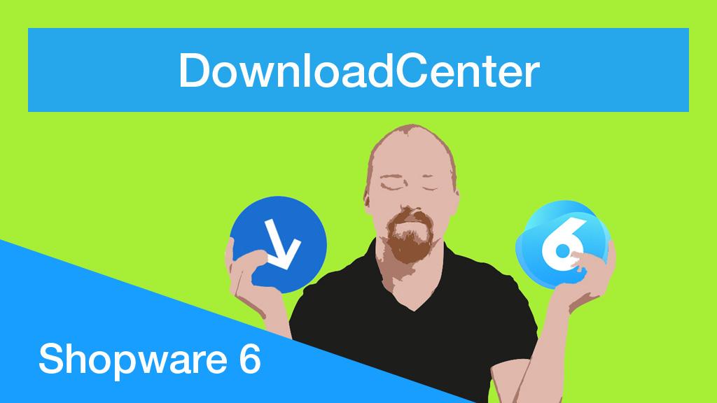 shopware-6-downloadcenter-plugin