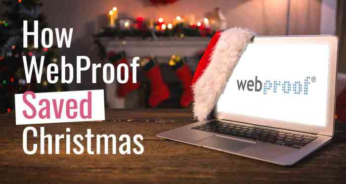 How WebProof Saved Xmas