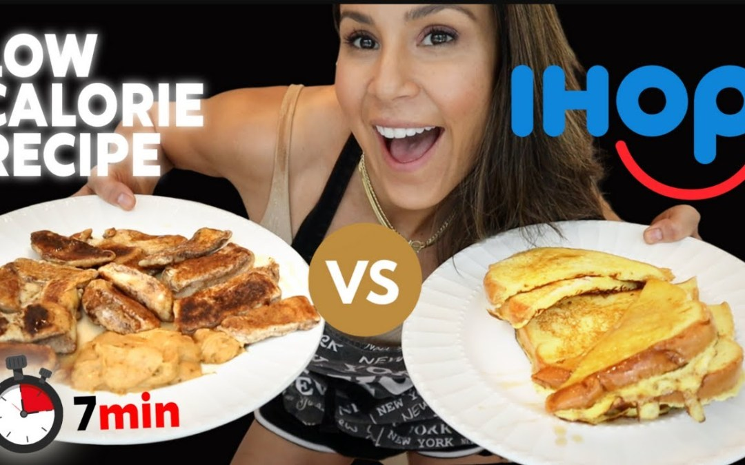 WEIGHT LOSS FRENCH TOAST VS IHOP