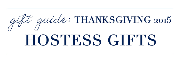Thanksgiving-Hostess-Gift-Guide
