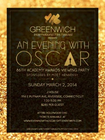 Greenwich International Film Festival: An Evening with Oscar, 86th Academy Awards Viewing Party