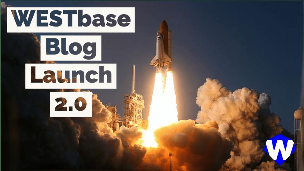 Blog Launch 2.0