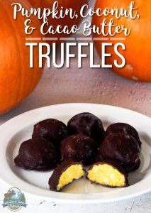 Pumpkin, Coconut, & Cacao Butter Truffles | There's something about October that just screams for pumpkin and candy! Thankfully, that indulgent combination can happen at home without being too time-consuming. These somewhat healthy truffles are bite-size balls of delicious fall flavor. | WildernessFamilyNaturals.com