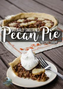 Naturally Sweetened Pecan Pie {no corn syrup!}