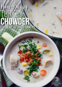 Non-Dairy Turkey Chowder {to use up leftover turkey!}