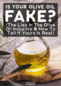 Is Your Olive Oil Fake? (The Lies In The Olive Oil Industry & How To Tell If Yours Is Real)