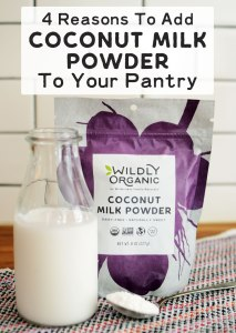 4 Reasons To Add Coconut Milk Powder To Your Pantry | Uh-oh... You've started making a recipe only to discover that you're out of canned coconut milk! Coconut milk powder is a pure, dairy-free option -- simply mix with water and it's ready! Here are 4 reasons to add coconut milk powder to your pantry. | WildlyOrganic.com