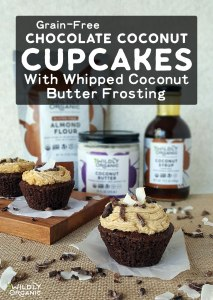 Grain-Free Chocolate Coconut Cupcakes With Whipped Coconut Butter Frosting | Some days, only chocolate will do, am I right, ladies? And for those days, you need this recipe for grain-free Chocolate Coconut Cupcakes! A whipped coconut butter frosting adds nourishing fat and the benefits of coconut for a truly healthy treat! | WildlyOrganic.com