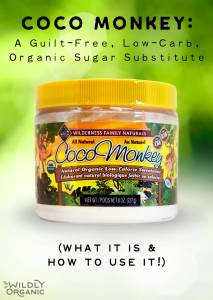Coco Monkey: A Guilt-Free, Low-Carb, Organic Sugar Substitute (what it is & how to use it!)