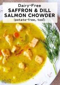 Dairy-Free Saffron & Dill Salmon Chowder (potato-free, too!)
