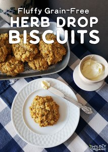 Fluffy Grain-Free Herb Drop Biscuits