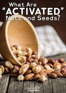 "What Are ""Activated"" Nuts & Seeds?"