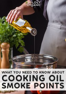 What You Need To Know About Cooking Oil Smoke Points