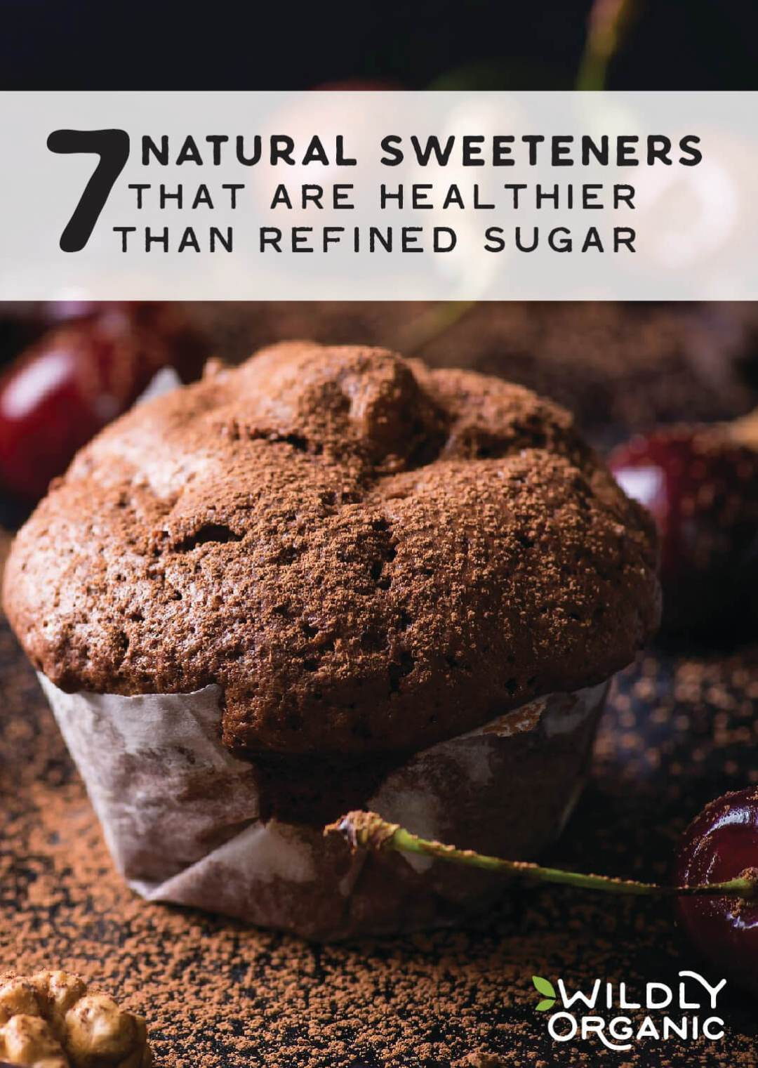 7 Natural Sweeteners That Are Healthier Than Refined Sugar
