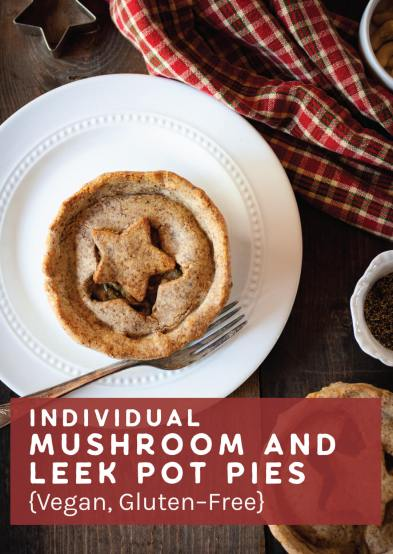 Individual Mushroom and Leek Pot Pies {Vegan, Gluten-Free}