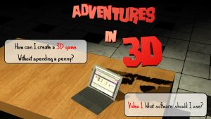 How to create a 3d game without spending a penny?