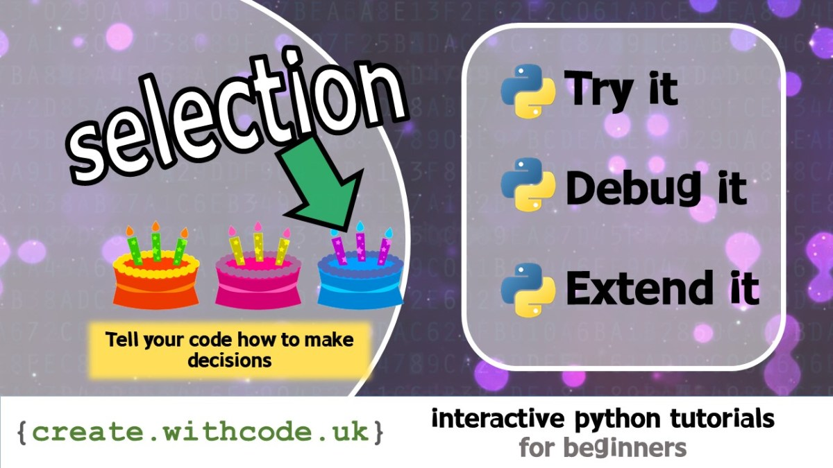 Tell your code how to make decisions