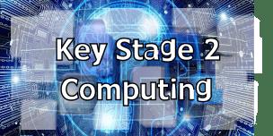 Key Stage 2 Computing