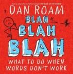 Blah Blah Blah What to do When Words Don't Work by Dan Roam