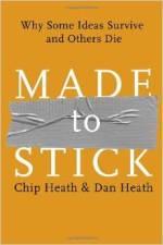 Made toStick by Chip Heath & Dan Heath