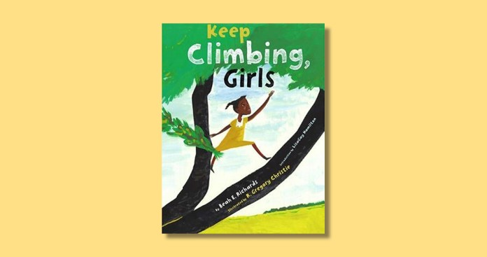 Keep Climbing, Girls by Beah Richards