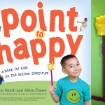 "Celebrate World Autism Awareness Day with the Authors of ""Point to Happy"""