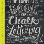 Make Chalk Designs like a Pro with Valerie McKeehan's The Complete Book of Chalk Lettering