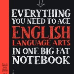 #BigFatNotebooks: Everything You Need to Ace English Language Arts in One Big Fat Notebook