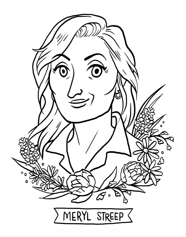 Were Offering Everyone A Meryl Coloring Page From Boss Babes To Work On During The Lengthy Oscars Commercials Youll Be Dealing With