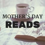 13 Mother's Day Reads