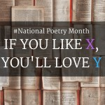 If You Like These Books, You'll Love These Poetry Collections