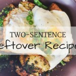Two-Sentence Leftover Recipes