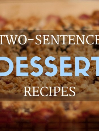 two-sentence dessert recipes