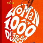 #FridayReads: WOMAN AT 1,000 DEGREES