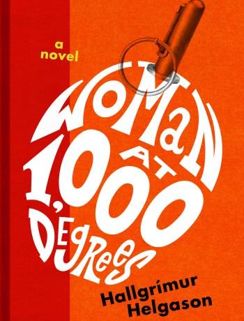 WOMAN AT 1,000 DEGREES