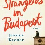 #FridayReads: STRANGERS IN BUDAPEST