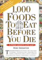 1000 Foods to Eat Before You Die