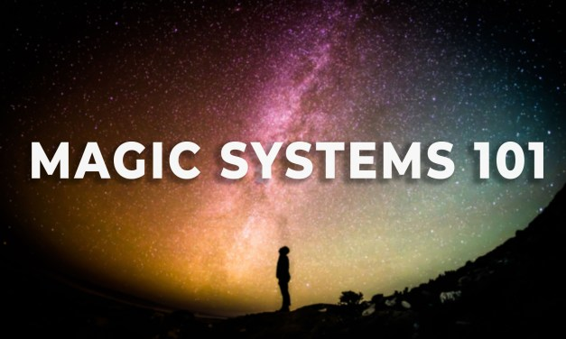 Magic Systems: Getting started with worldbuilding!
