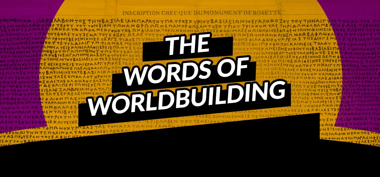 Community Challenge -Words of Worldbuilding