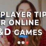 5 player tips for online DnD games!