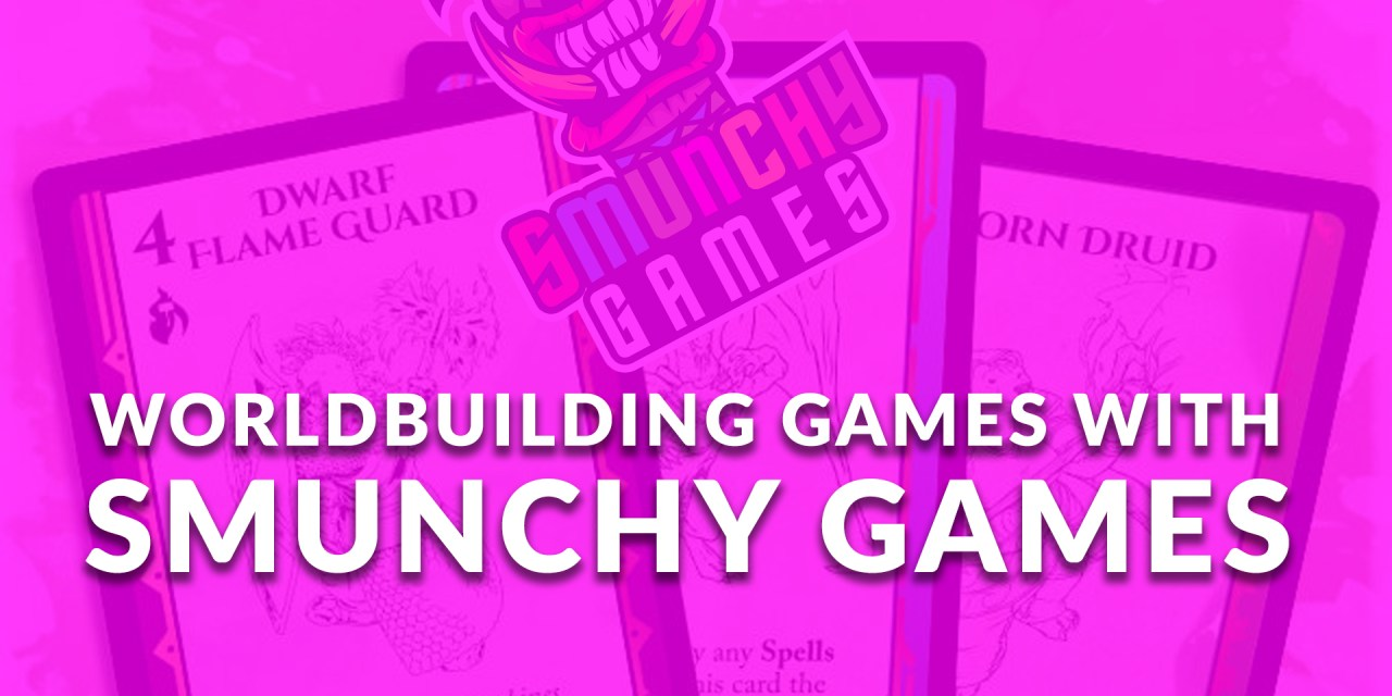 Worldbuilding Games with Smunchy Games! | Sage Spotlight