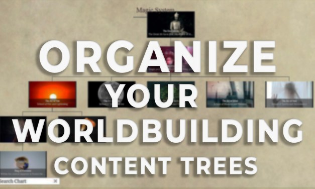 Content Trees to Organize your Worldbuilding!
