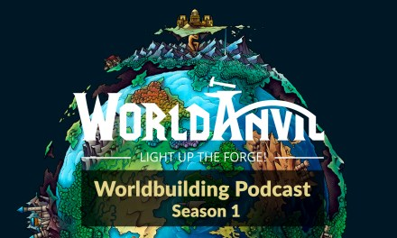 World Anvil Worldbuilding Podcast Season 1 Out Now!