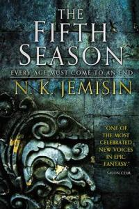 The Fifth Season, first book of the Broken Earth trilogy, by N. K. Jemisin, a black female writer