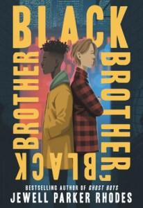 Black Brother, Black Brother is a book by Jewel Parker Rhodes