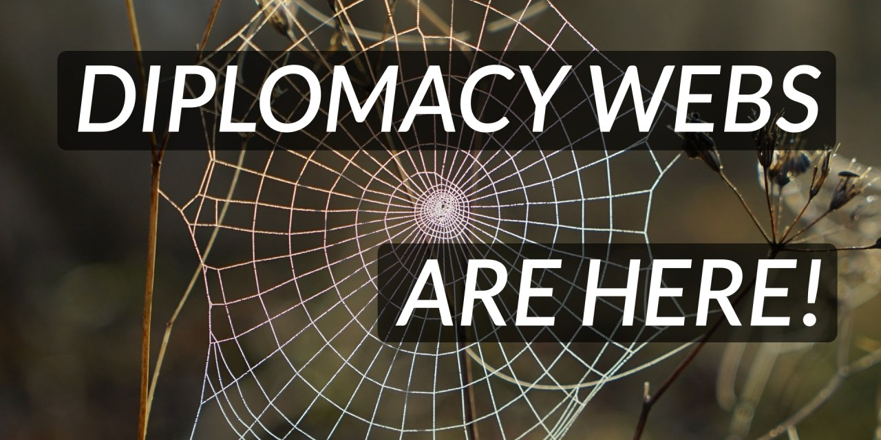 Diplomacy webs: interactive organizations!